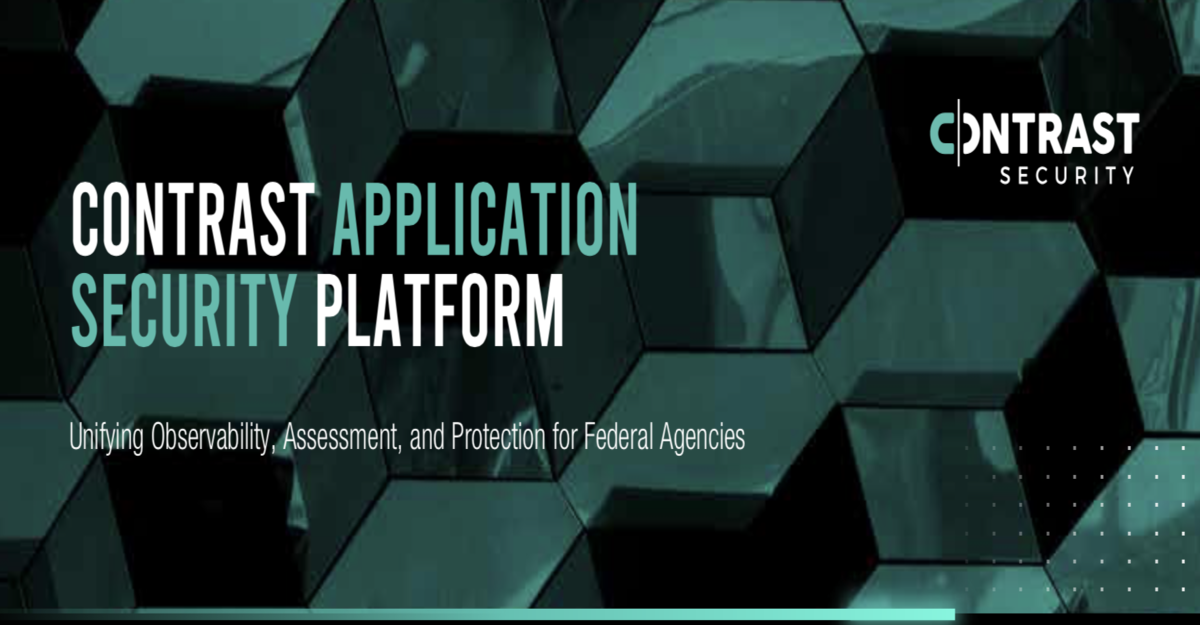 Contrast Application Security Platform - Federal Solution Brief
