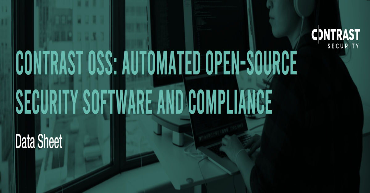 Contrast OSS Automated Open Source Security Software and Compliance