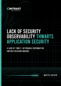 Lack-of-Security-Observability-Thwarts-Application-Security_White-Paper_12032020