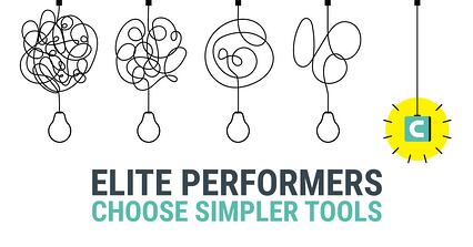 Elite Performers CHoose Simpler Tools