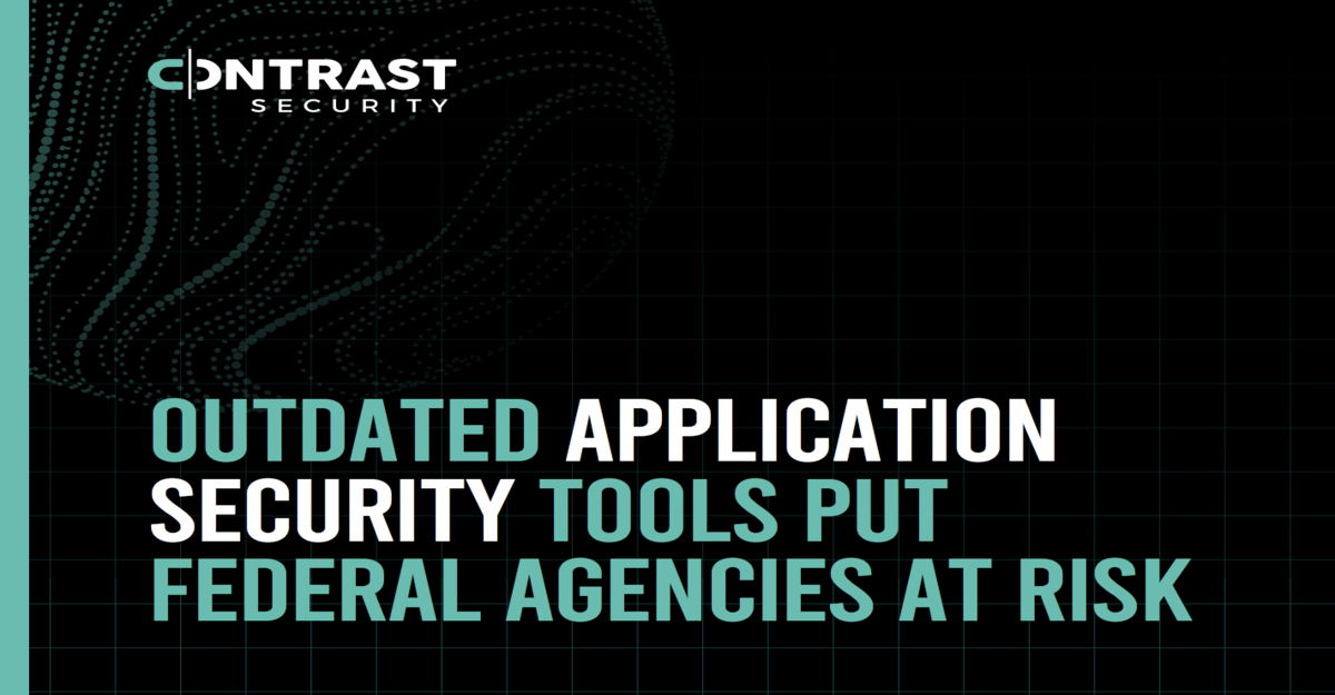 Outdated-Application-Security-Tools-Put-Federal-Agencies-at-Risk_White Paper_10022020