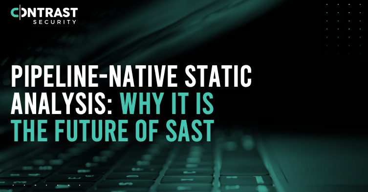 PIPELINE-NATIVE-STATIC-ANALYSIS-WHY-IT-IS-THE-FUTURE-OF-SAST-eBook