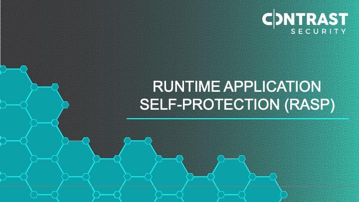 RASP: Runtime Application Self-Protection