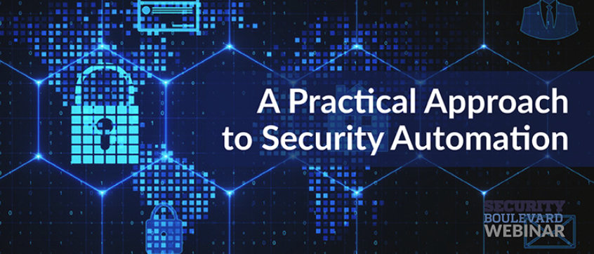 A Practical Approach to Security Automation